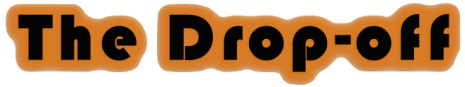 The Drop-off